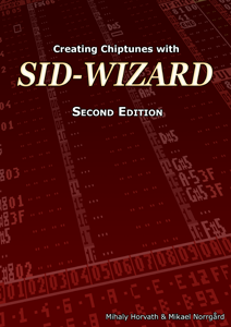 Creating Chiptunes with SID-Wizard - Second Edition