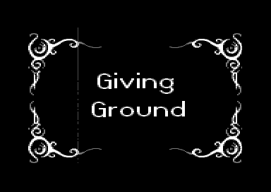 Giving Ground