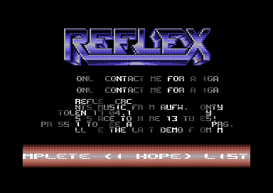 C64 Music. Reflex Cracking Squad. Type. Released by. Release Date